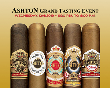 Our Ashton Cigars Grand Tasting Event is December 4th!