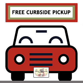 Free Curbside Pickup is Available for Our Local Customers!