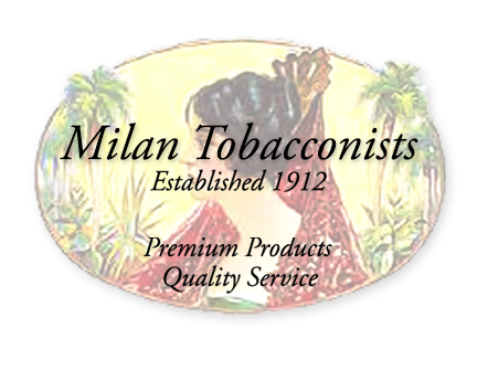 Welcome to Milan Tobacconists ~ Celebrating Over 100 Years in Business
